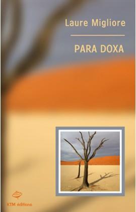Para Doxa, un roman lesbien en Namibie écrit par Laure Migliore.