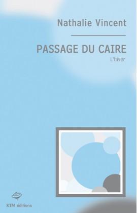 Passage du Caire (2 - L'hiver )