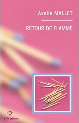 """""""Retour de flamme"""", le fameux roman lesbien d'Axelle Mallet."""