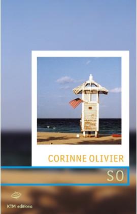 """""""So"""" une aventure lesbienne sur la côte est des USA écite par Corinne Olivier."""