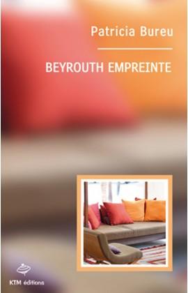 """""""Beyrouth empreinte"""" une histoire de lesbiennes au Liban écrit par Patricia Bureu."""