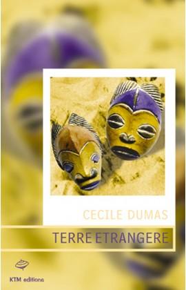 """""""Terre étrangère"""", un roman lesbien de Cécile Dumas."""