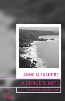 Le troisième roman lesbien de Anne Alexandre avec Pauline Vogel pour héroïne.