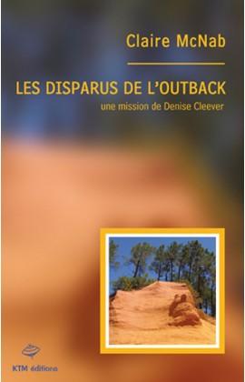 """""""Les disparus de l'outback"""",  le 2e épisode de la série lesbienne policière de Claire McNab avec Denise Cleever pour héroïne."""