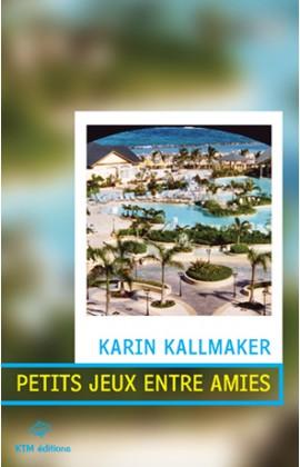 """""""Petits jeux entre amie"""" un roman érotique lesbien de Karin Kallmaker."""