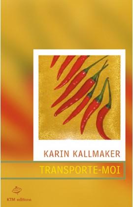 """""""Transporte-moi"""", un roman sentimental lesbien de Karin Kallmaker."""