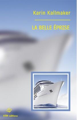 """""""La Belle éprise"""" une romance fxf de Karin Kallmaker."""
