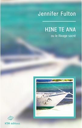 """""""Hine te Ana"""", 2e histoire saphique de la série """"Moon Island"""" écrite par  Jennifer Fulton."""