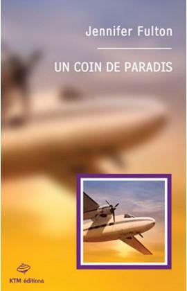 """""""Un Coin de Paradis"""", le 1er roman fxf de la série """"Moon Island"""" écrit par Jennifer Fulton."""