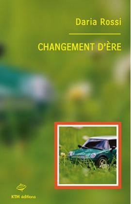 """""""Changement d'ère"""", le premier roman lesbien de Daria Rossi."""