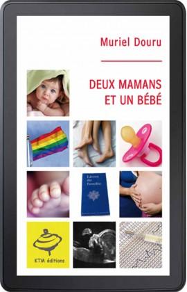 Deux mamans et un bébé (ebook)