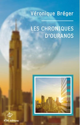 """""""Les Chroniques d'Ouranos"""" roman lesbien de science-fiction de Véronique Bréger."""