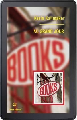 """""""Au grand jour"""" Le roman lesien préféré de Karin Kallmaker version ebook."""