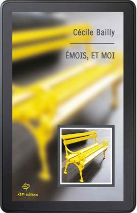 """""""Emois et moi"""" un roman lesbien d'apprentissage de Cécile Bailly en format ebook."""