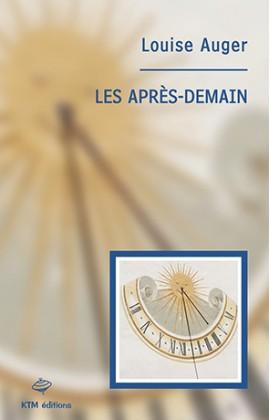 """""""Les après-demain"""" une romance lesbienne littéraire de Louise Auger chez KTM éditions."""