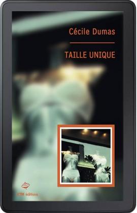 """""""Taille unique"""" , une histoire d'amour entre femmes  de Cécile Dumas."""
