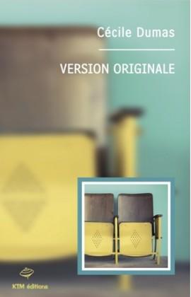 """""""Version originale"""" , une histoire d'amour entre femmes  de Cécile Dumas."""