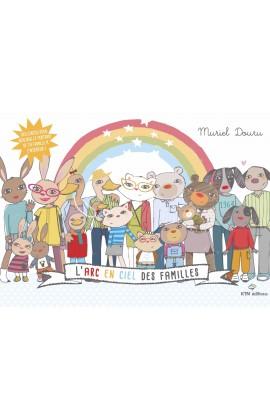 L'Arc en ciel des familles de Muriel Douru chez KTM éditions