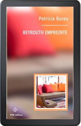 Beyrouth empreinte (ebook)