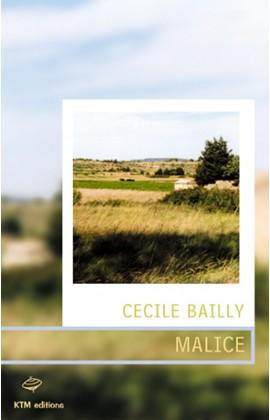 """""""Malice"""" le premier récit saphique de Cécile Bailly."""