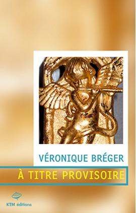 Un thriller lesbien de Véronique Bréger