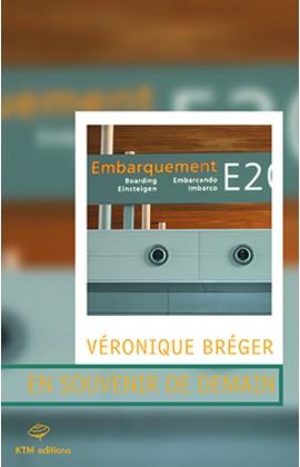 En souvenir de demain un roman lesbien de Véronique Bréger.