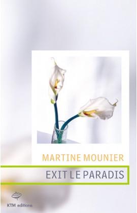 """""""Exit le paradis"""", un livre de litterature lesbienne de Martine Mounier."""