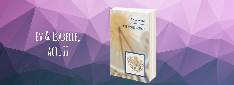 """""""Les après-demain"""" roman lesbien de Louise Auger"""