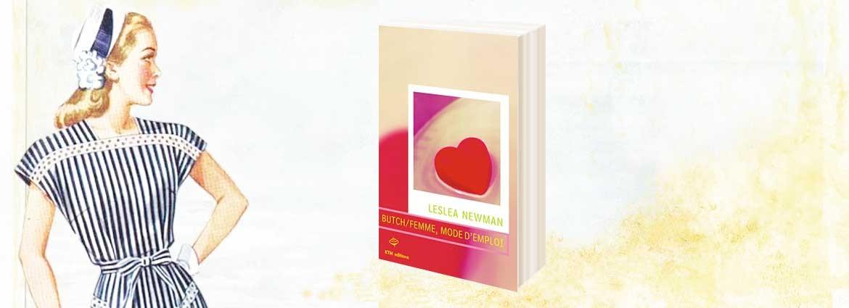 """""""Butch/femme, mode d'emploi"""" un roman lesbien de Lesléa Newman chez KTM éditions"""