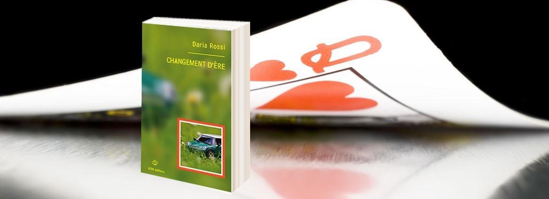 """""""Changement d'ère"""", le roman saphique de Daria Rossi chez KTM éditions"""