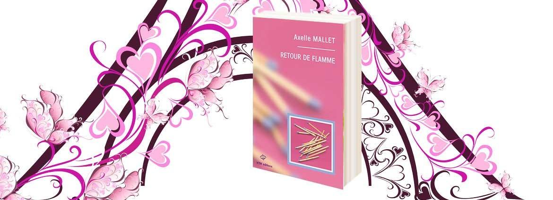 """""""Retour de flamme"""" un best seller lesbien d'Axelle Mallet  chez KTM éditions"""