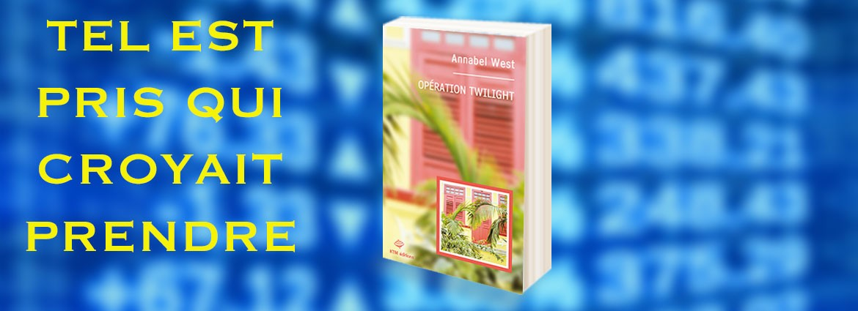 """""""Opération Twilight"""" un roman lesbien d'Annabel West chez KTM éditions."""